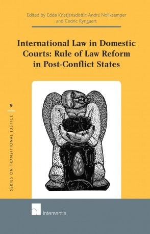 International Law in Domestic Courts: Rule of Law Reform in Post-Conflict States