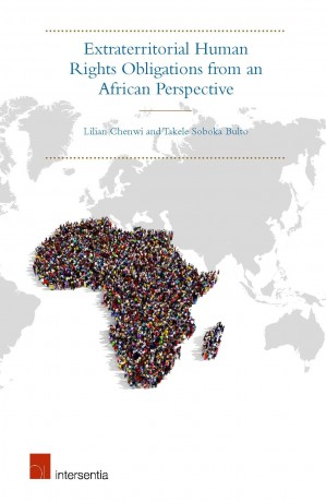Extraterritorial Human Rights Obligations from an African Perspective