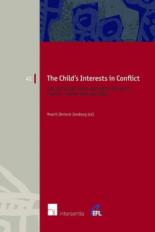The Child's Interests in Conflict