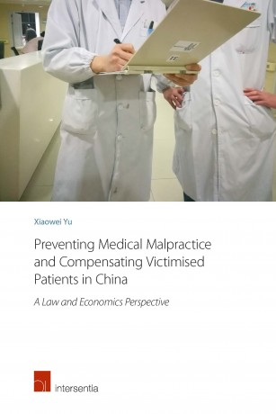 Preventing Medical Malpractice and Compensating Victimised Patients in China