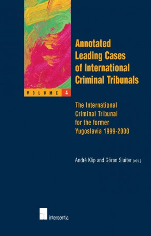 Annotated Leading Cases of International Criminal Tribunals - volume 04