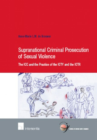 Supranational Criminal Prosecution of Sexual Violence