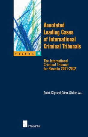 Annotated Leading Cases of International Criminal Tribunals - volume 10