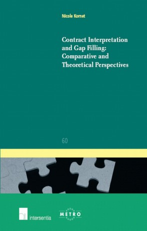 Contract Interpretation and Gap Filling: Comparative and Theoretical Perspectives