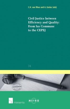 Civil Justice between Efficiency and Quality: From Ius Commune to the CEPEJ