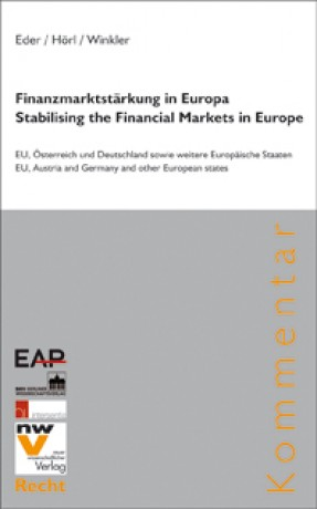 Finanzmarktstärkung in Europa - Stabilising the Financial Markets in Europe