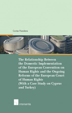 The Relationship Between the Domestic Implementation of the ECHR and the Ongoing Reforms of ECtHR