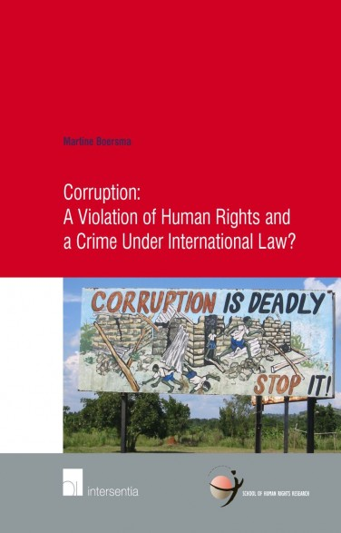 Corruption: A Violation of Human Rights and a Crime Under International Law?