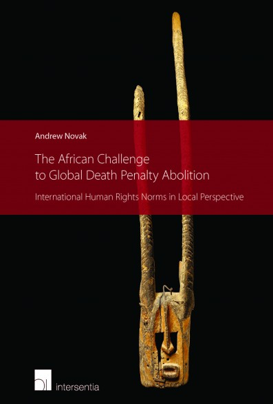The African Challenge to Global Death Penalty Abolition