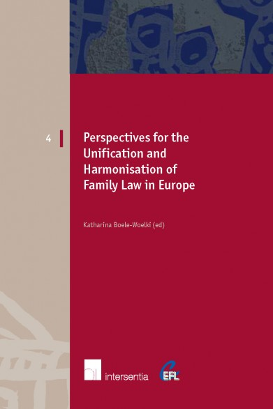 Perspectives for the Unification and Harmonisation of Family law in Europe