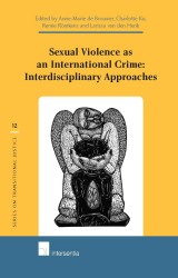 Sexual Violence as an International Crime: Interdisciplinary Approaches