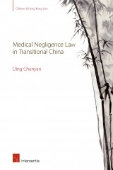 Medical Negligence Law in Transitional China