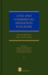 Civil and Commercial Mediation in Europe, vol. I