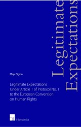 Legitimate Expectations Under Article 1 of Protocol No. 1 to the European Convention on Human Rights