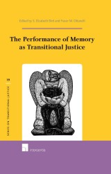 The Performance of Memory as Transitional Justice
