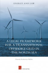 A Legal Framework for a Transnational Offshore Grid in the North Sea