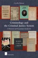 Criminology and the Criminal Justice System