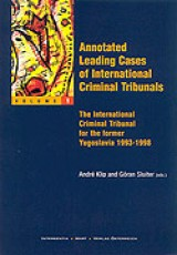 Annotated Leading Cases of International Criminal Tribunals - volume 01