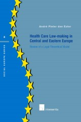 Health Care Law-making in Central and Eastern Europe