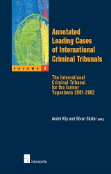 Annotated Leading Cases of International Criminal Tribunals - volume 08