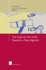 The Case for the Child: Towards a New Agenda