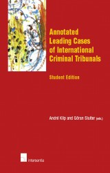Annotated Leading Cases of International Criminal Tribunals - student edition