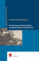 Sentencing and Sanctioning in Supranational Criminal Law