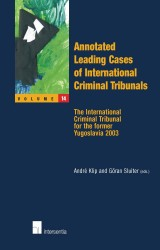 Annotated Leading Cases of International Criminal Tribunals - volume 14