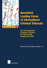 Annotated Leading Cases of International Criminal Tribunals - volume 15