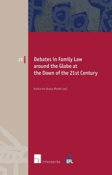 Debates in Family Law around the Globe at the Dawn of the 21st Century