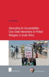 Advocating for Accountability: Civic-State Interactions to Protect Refugees in South Africa