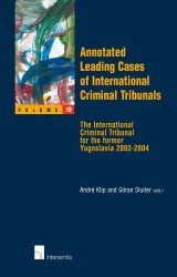 Annotated Leading Cases of International Criminal Tribunals - volume 19