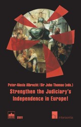Strengthen the Judiciary's Independence in Europe!