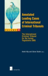 Annotated Leading Cases of International Criminal Tribunals - volume 27