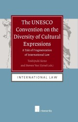 The UNESCO Convention on the Diversity of Cultural Expressions