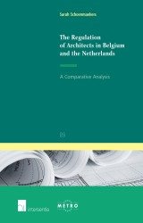 The Regulation of Architects in Belgium and the Netherlands