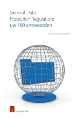 General Data Protection Regulation: uw 100 antwoorden